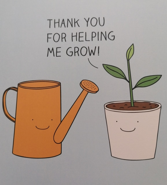 Thanks for helping me grow